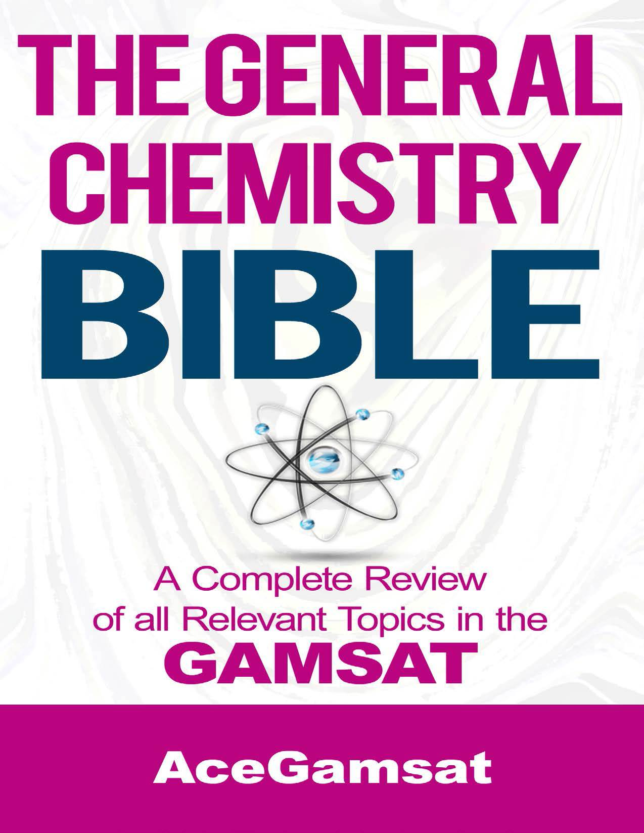 General Chemistry Bible GAMSAT